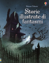 STORIE ILLUSTRATE DI FANTASMI